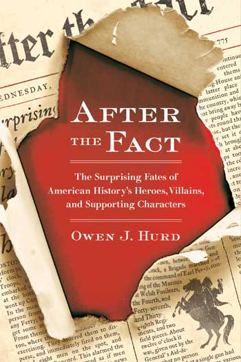 """After the Fact"" by Owen J. Hurd"